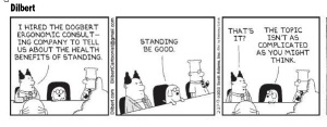 Sit less Dilbert